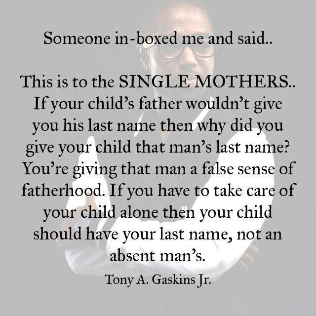 To quotes daughter mother single Fatherless Quotes