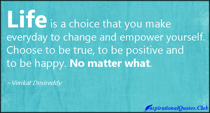 choices quotes about change positive quotesgram