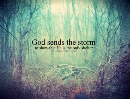 Storms Of Life Christian Quotes. QuotesGram