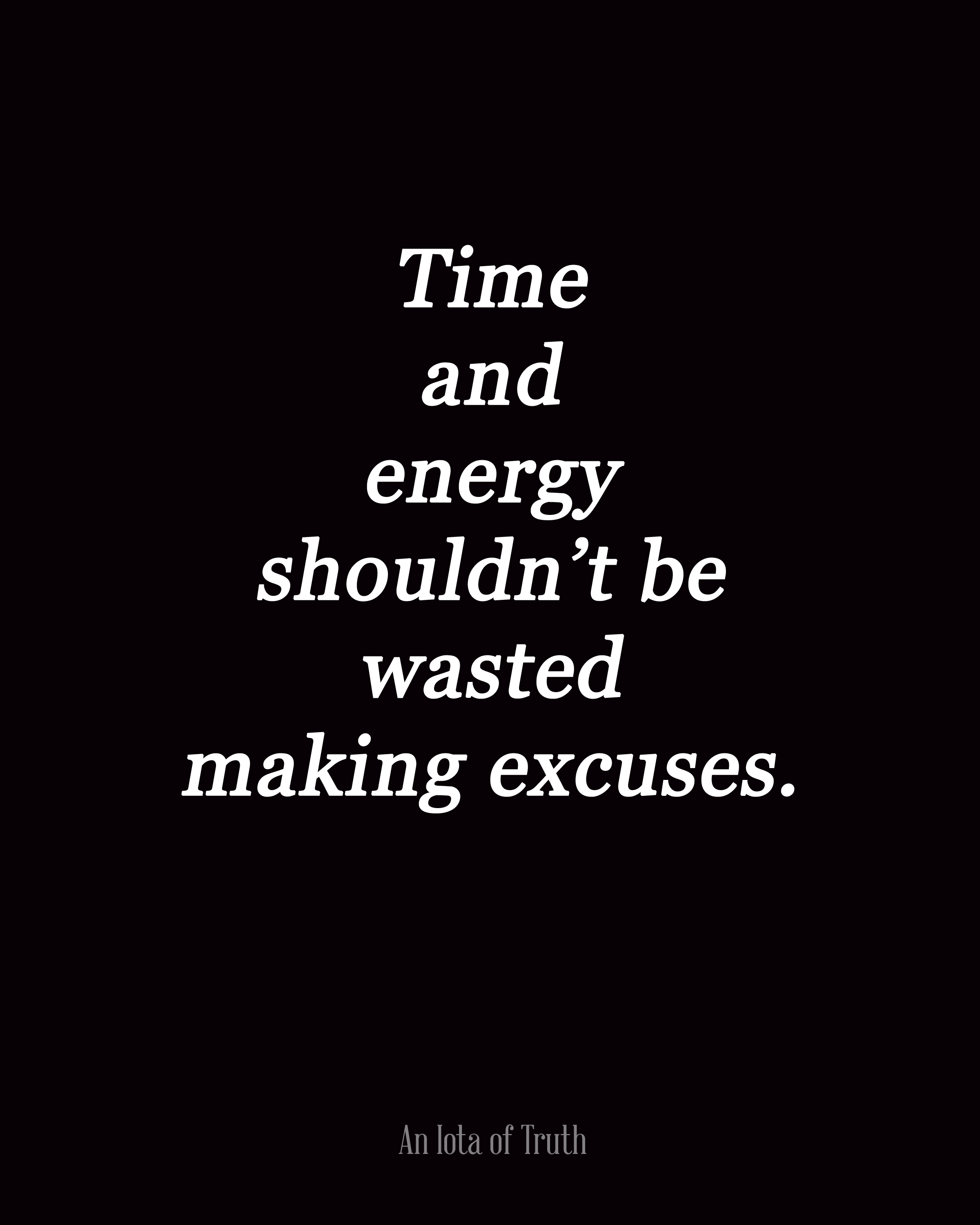 Love Finds You Quote: Making Excuses Quotes. QuotesGram