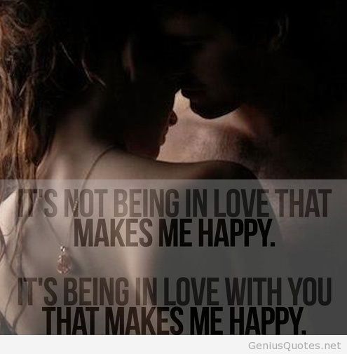Quotes About Love For Him: Quotes About Being Happy And In Love. QuotesGram