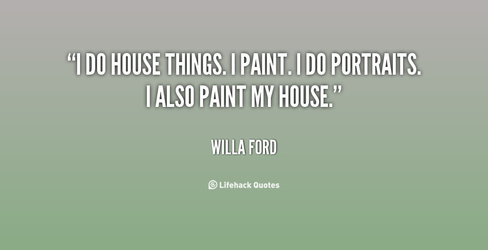 House painting quotes quotesgram - Exterior painting quotes set ...