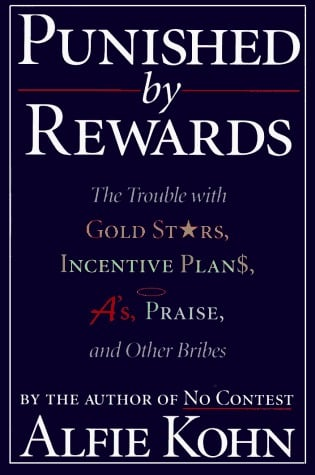 punished by rewards Alfie kohn (born october 15, 1957) is an american author and lecturer in the  areas of education  two of kohn's books, no contest (1986) and punished by  rewards (1993), address competition and pop behaviorism in workplaces as  well.