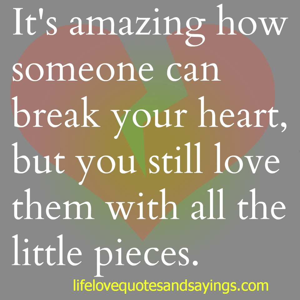 When A Child Breaks Your Heart Quotes: Quotes About Breaking Someones Heart. QuotesGram