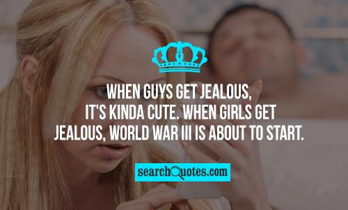 Quotes To Make A Boy Jealous: Jealous Guy Quotes. QuotesGram