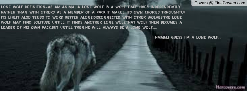Lone wolf quotes - photo#15