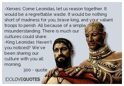 xerxes 300 quotes quotesgram