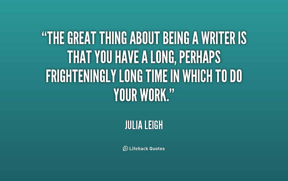 Quotes About Being A Writer. QuotesGram
