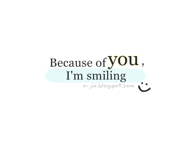 I Love You Quotes: I Smile Because Of You Quotes. QuotesGram