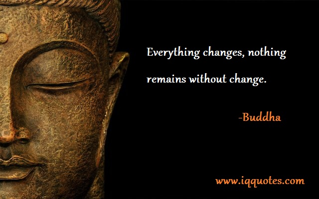 Buddha quotes on change quotesgram