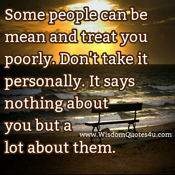 Quotes About Mean Spirited People. QuotesGram
