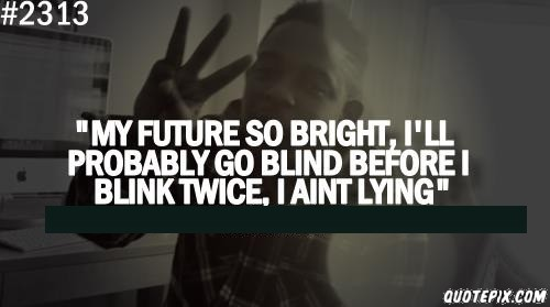 Bright Future Quotes And Sayings. QuotesGram