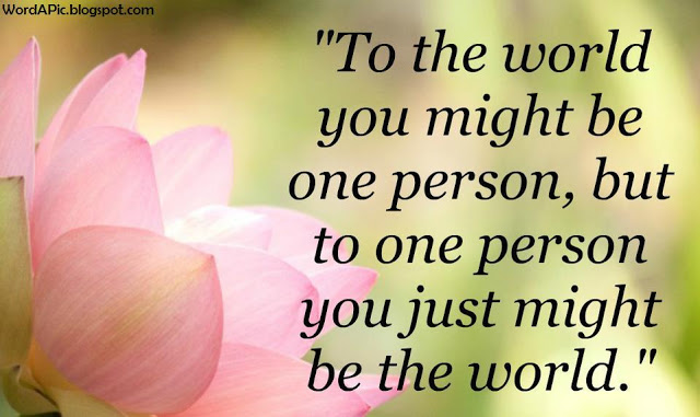 You Mean The World To Me Quotes For Her. QuotesGram