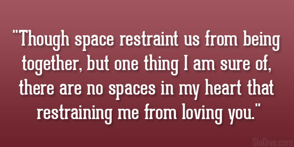 quotes about space and time in a relationship