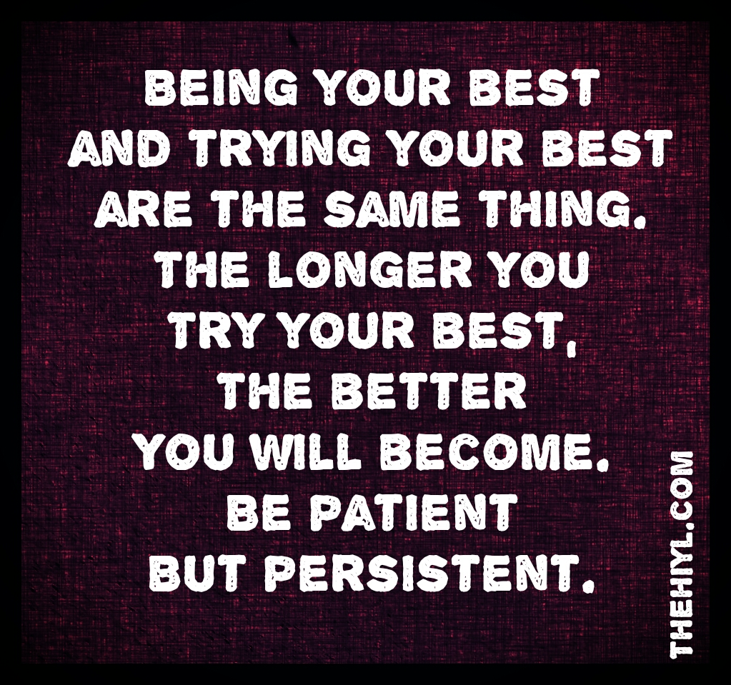 Trying Quotes: Trying To Be Patient Quotes. QuotesGram