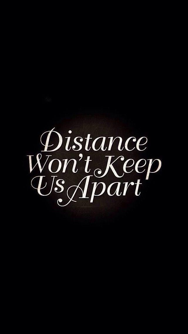 Distance Apart Quotes Quotesgram