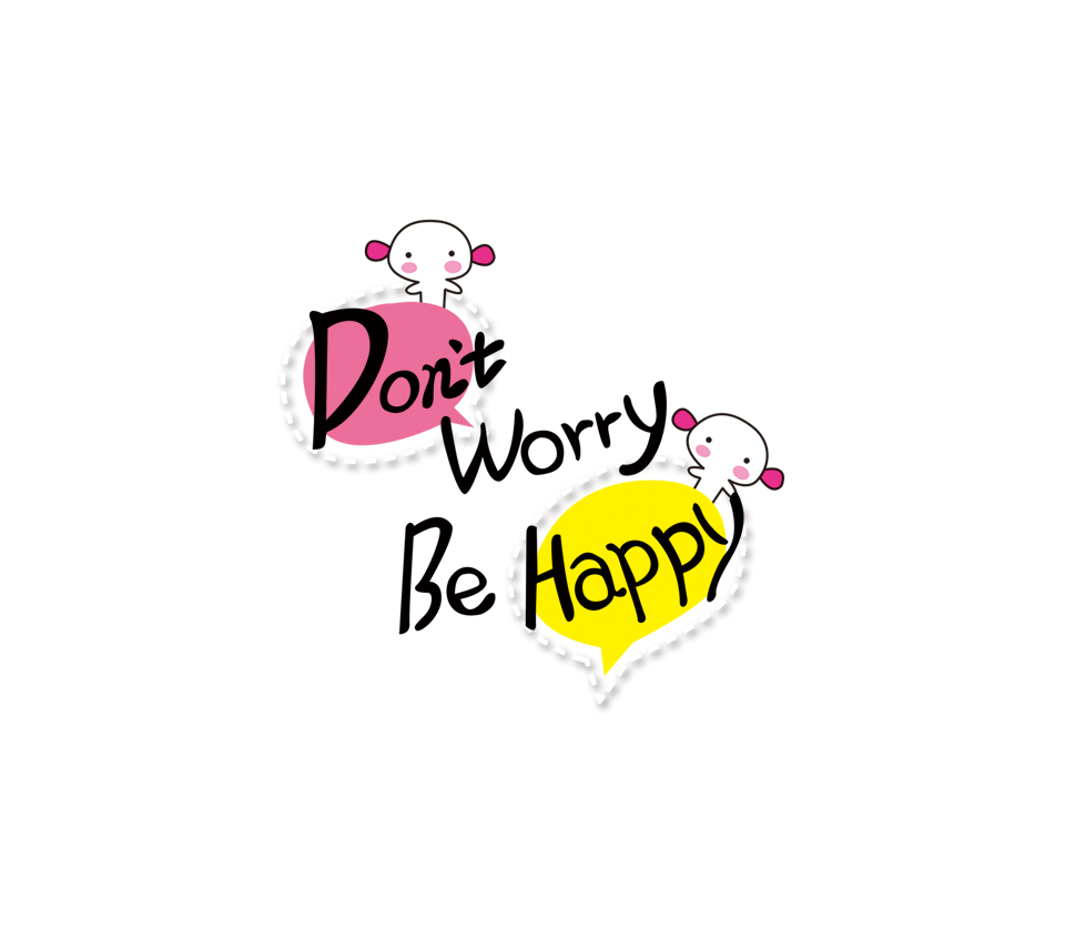 dont worry be happy quotes - photo #22