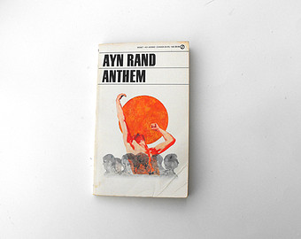 freedom in the book anthem Freedom individuality these two words and the meanings behind them represent many different ideas to the average student, to a democratic society, and to equality 7-2521, the hero of ayn rand's inspiring, world-renowned novel, anthem.