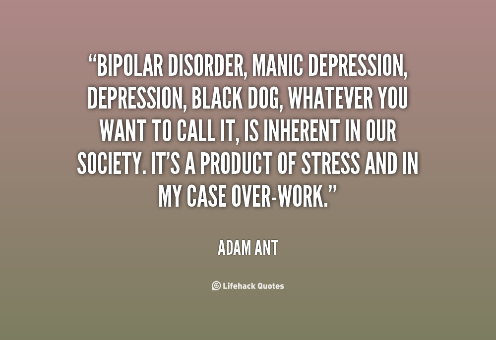 Sad Quotes About Depression: Quotes About Bipolar Disorder. QuotesGram