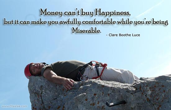 Money Can T Buy Happiness Quote: Money Cannot Buy Happiness Quotes. QuotesGram