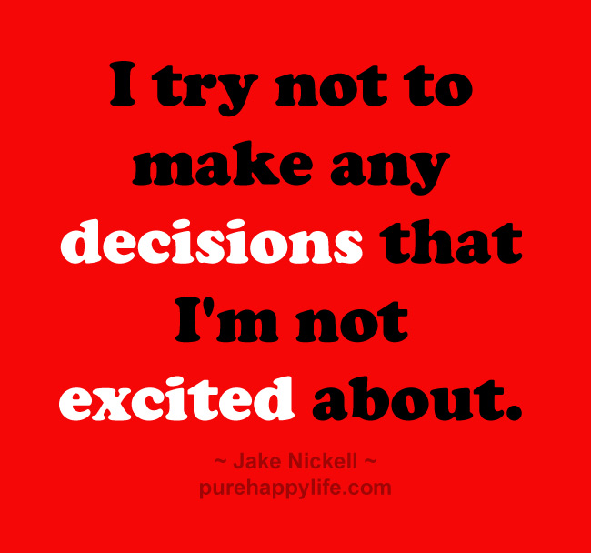 Quotes About Making Big Decisions. QuotesGram