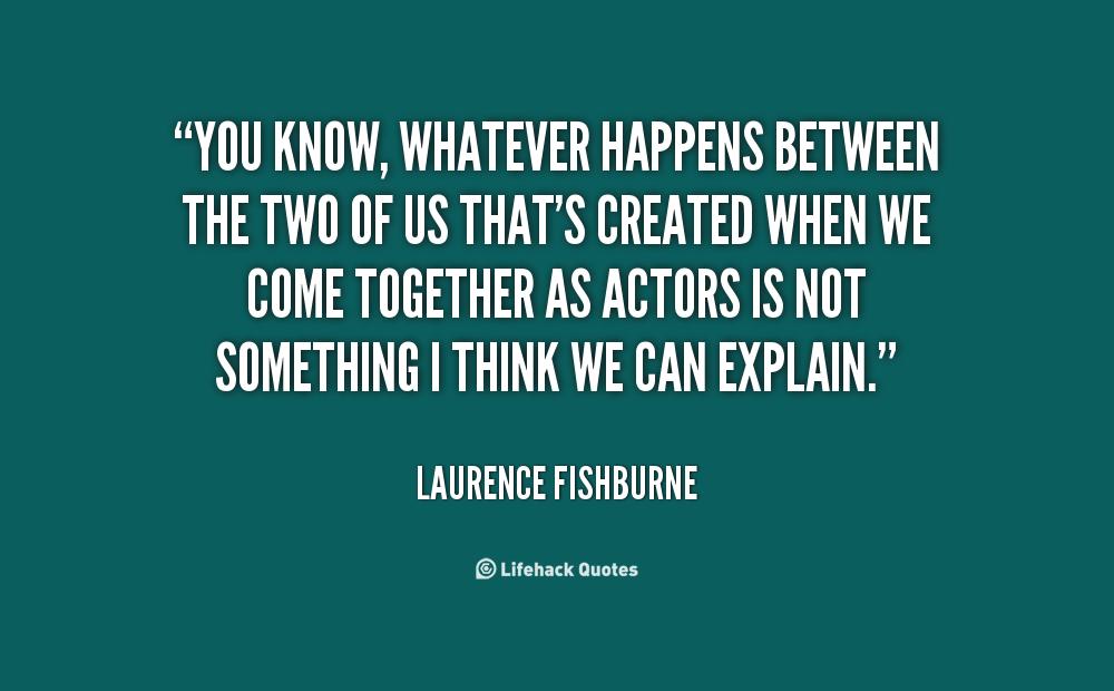 Whatever Happens Quotes. QuotesGram