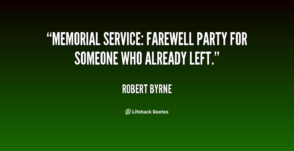 Memorial Service Quotes Quotesgram