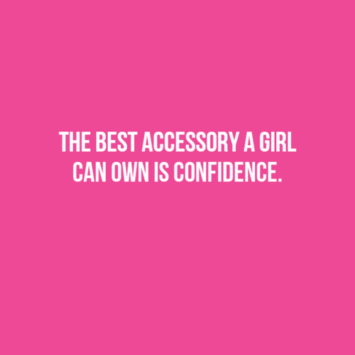 Confidence Quotes For Girls: Female Confidence Quotes. QuotesGram