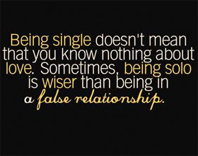 Quotes About Being Single And Hating It