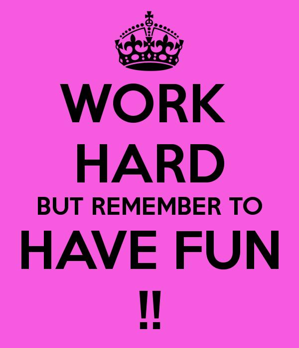 having fun at work quotes quotesgram