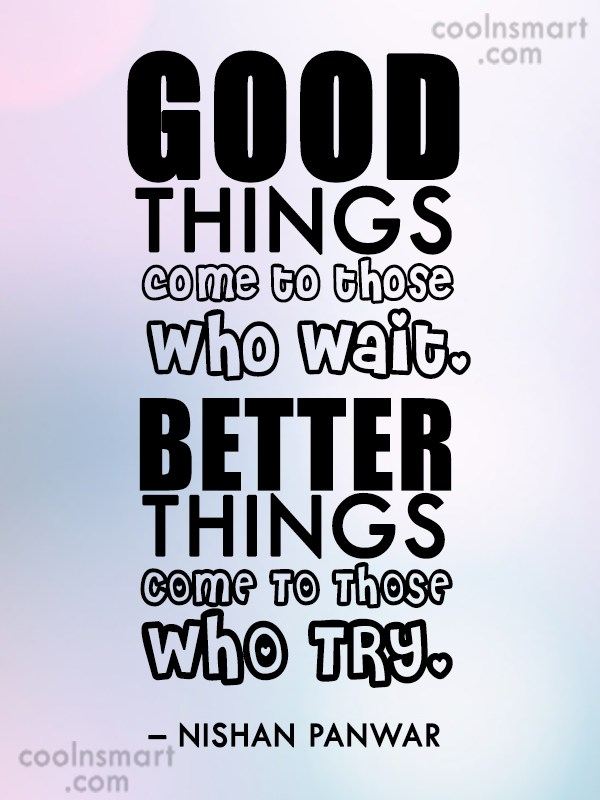 Better Things To Come Quotes. QuotesGram