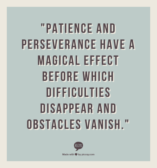 Persistence Motivational Quotes: Patience Quotes Success. QuotesGram