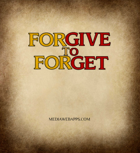 Forgive Forget Move On Quotes: Quotes Forgive And Forget Funny. QuotesGram