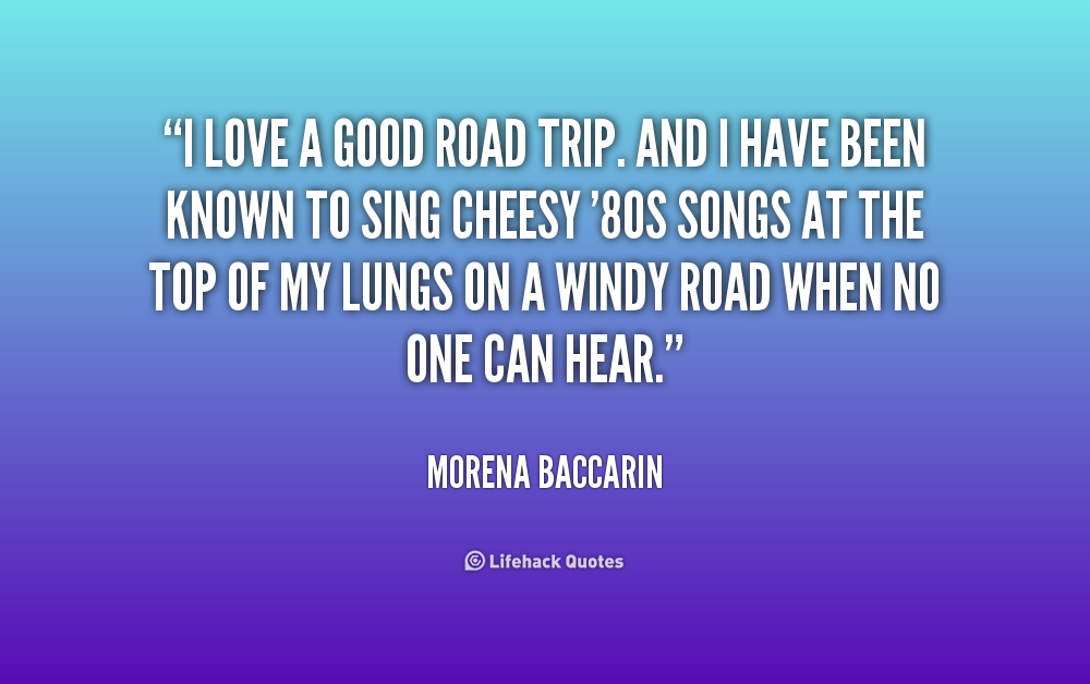 Road Trip Quotes And Sayings Quotesgram