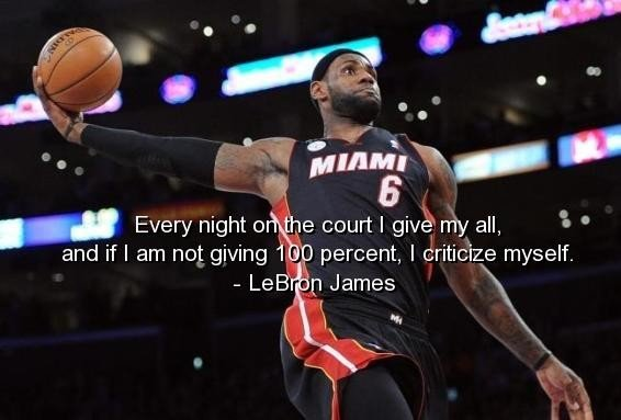 Quotes From Lebron Jam...