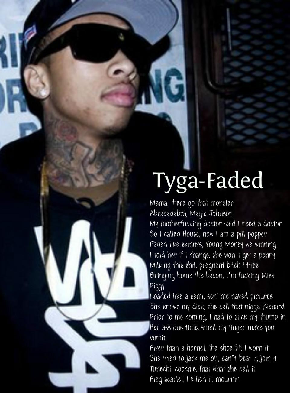 Faded Tyga Quotes. QuotesGram