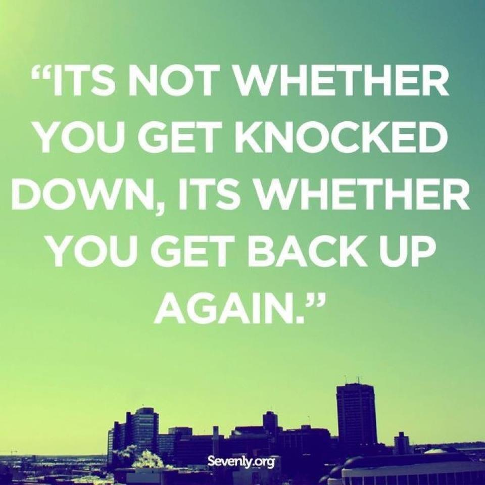 When You Get Knocked Down Quotes. QuotesGram