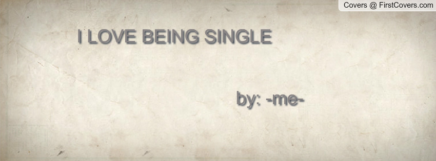 Being Single Quotes For Facebook. QuotesGram