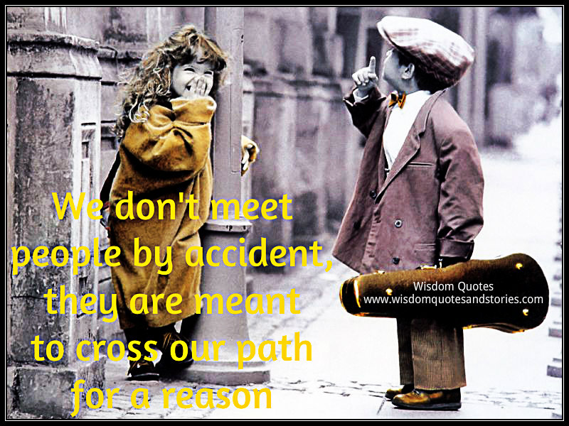 Cross Paths For A Reason Quotes. QuotesGram