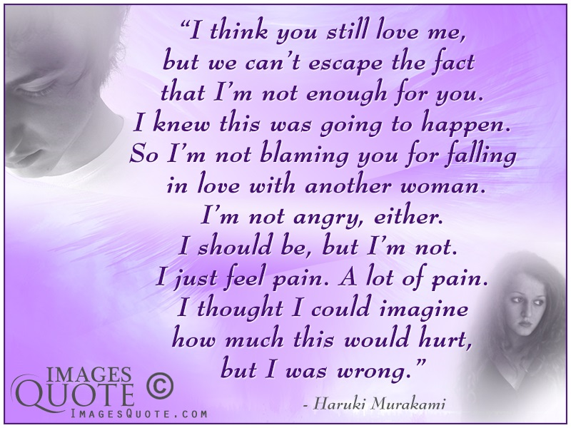 U Hurt Me But I Still Love You Quotes I Love You Even...