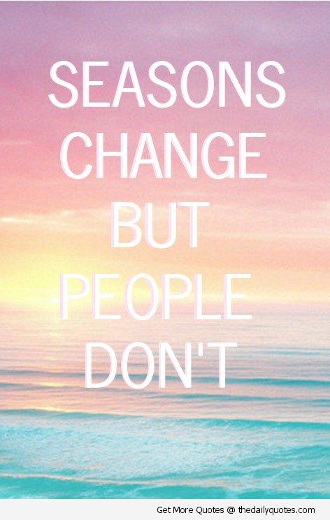 Dont Change Quotes Quotesgram