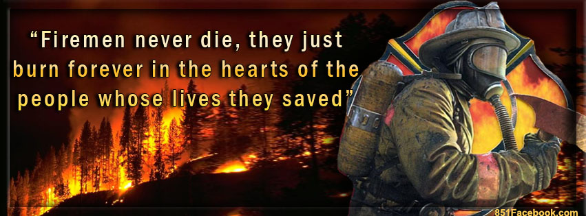Famous Firefighter Quotes. QuotesGram