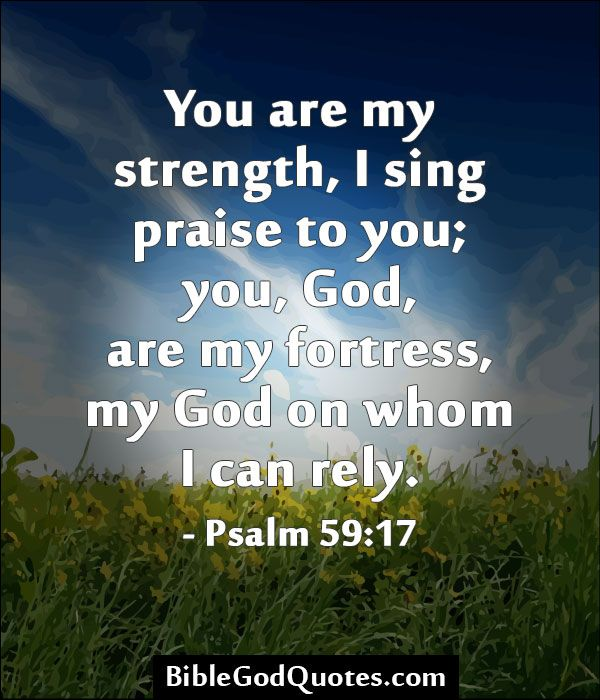 Quotes On Strength Bible: Psalms Quotes About Strength. QuotesGram