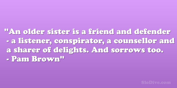 older sister quotes from younger sister - photo #14