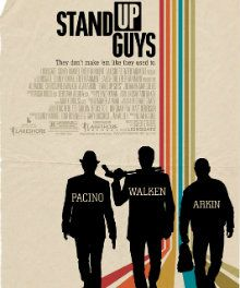 Stand Up Guys Movie Quotes. QuotesGram