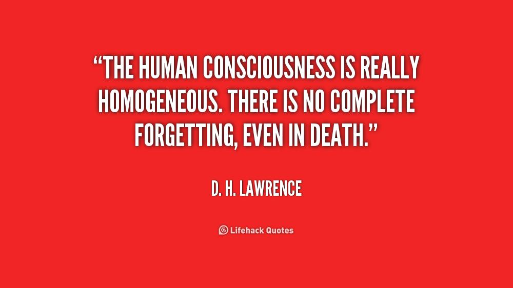 Human Soul Quotes Quotesgram: Human Consciousness Quotes. QuotesGram