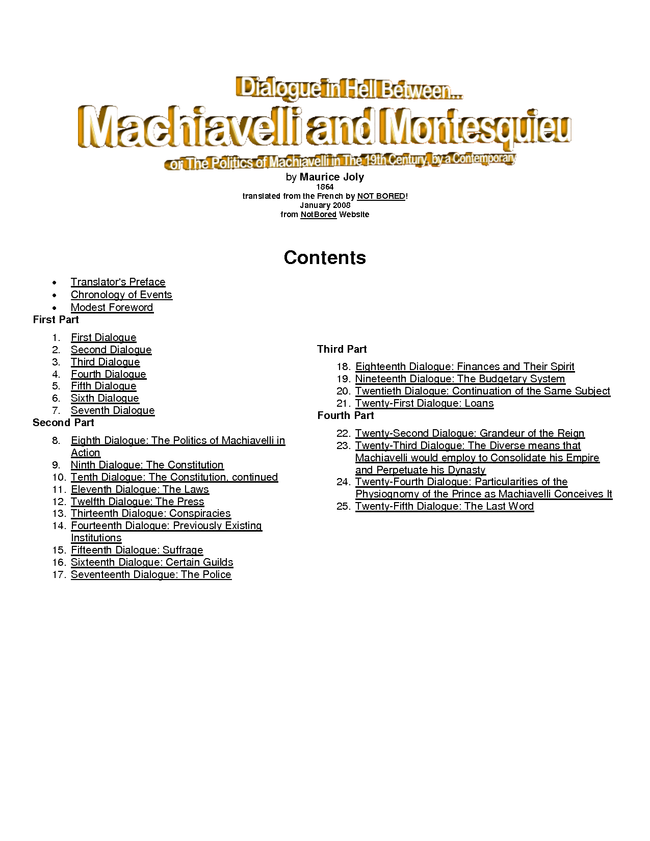 machiavellis ideas on leadership 8 characteristics of a machiavellian leader posted on august 29, 2013 december 15, 2015 by matt monge culture and leadership tools and tips, and other updates.
