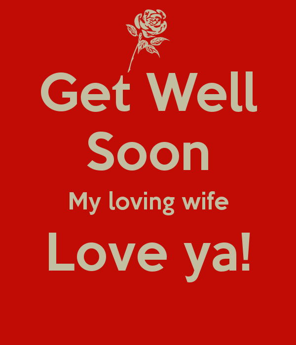 get well my love quotes quotesgram