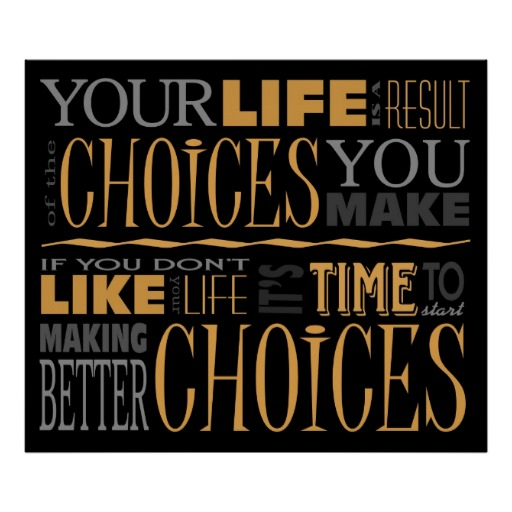 Quotes For Teens Making Choices. QuotesGram