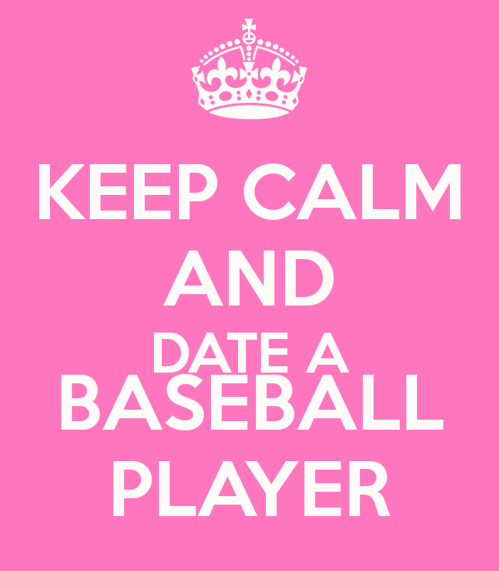 dating a baseball player quotes If you can help us improve this player's biography, contact us one weekend he met a high-school senior named merlyn johnson, and the two began dating.